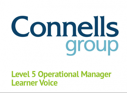 Connels Learner Voice for Level 5 Operational Manager